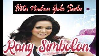 Gambar cover HITA NA DUA GABE SADA(Full) Rany Simbolon-Lagu Batak paling Romantis#music