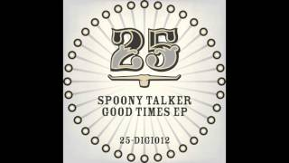 Spoony Talker - Good Times feat. Ja Hier (Philip Bader Remix) [BAR25DIGI012]