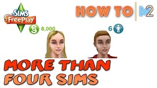 Sims FreePlay - How To Get More Than 4 Sims Living Together