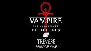 VTMB - Tremere - Episode 1