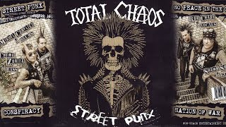 Total chaos - Street punx (FULL EP 2017)