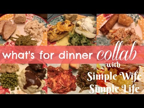 What's for Dinner? COLLAB with Simple Wife Simple Life | Large Family Meals