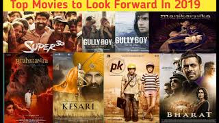 Top Movies to Look Forward In 2019 | Some Exqusite Movies to Watch In 2019
