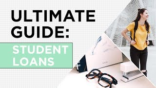 Everything You Need To Know About Student Loans   The 3-Minute Guide