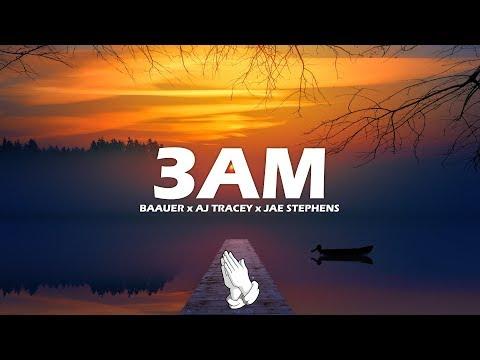 Baauer x AJ Tracey x Jae Stephens - 3AM (Lyrics)