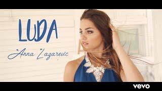 AN NA - L U D A (Official Music Video)