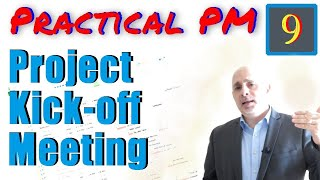 The Project Kickoff Meeting | Practical Project Management Training