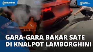 Gara-gara Bakar Sate di Knalpot Lamborghini, Tiba-tiba Keluar Asap, Habis Rp1 Miliar untuk Perbaikan