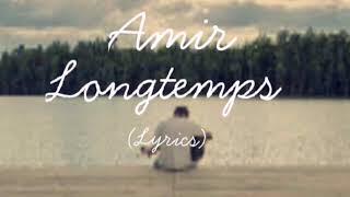 Amir  Longtemps (English Translation)