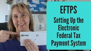 EFTPS Payment | Setting Up the Electronic Federal Tax Payment System