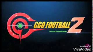 GGO football 2 theme song lyrics
