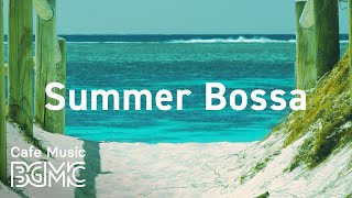 Summer Bossa: Energetic Summer Beach Vibes - Upbeat Morning Music for Relaxation and Wake Up