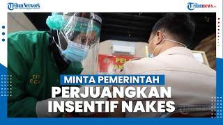 Komisi IX DPR RI Minta Pemerintah Perjuangkan Insentif Tenaga Kesehatan