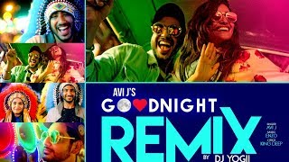 Good Night Remix | Avi J | DJ Yogii | Enzo |