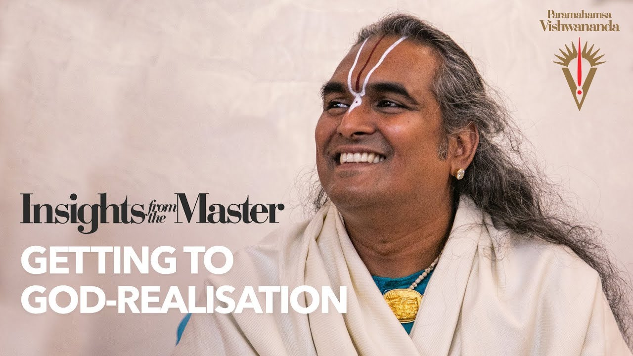 Getting to God-Realisation  | Insights from the Master