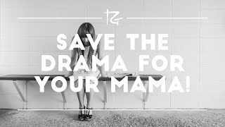 Ep. 52 Save the Drama for Your Mama! - Randy Gage