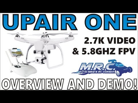 The AMAZING video Drone: UPAIR ONE