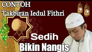Contoh Takbiran 'Idul Fithri , Sedih Dan Bikin Nangis | Ust.H.Tateng Jaelani