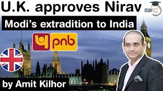 Nirav Modi PNB Scam Case - United Kingdom approves Nirav Modi's extradition to India