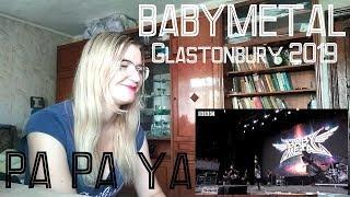 BABYMETAL   PA PA YA! (Glastonbury 2019)  Reaction  [Eng Sub]