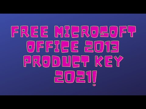 Free Microsoft Office 2013 Product Key 2019
