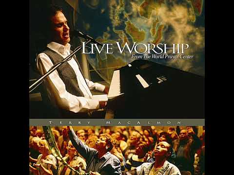 Terry Macalmon - 'Holy are you Lord' - Live Worship from the World Prayer Center 'Holy are you Lord'