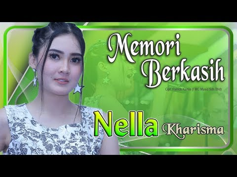 , title : 'Nella Kharisma - MEMORI BERKASIH   |   Official Video'