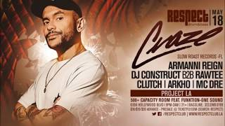 DJ Craze - MC Armanni Reign @ Respect Los Angeles - 18.05.2017