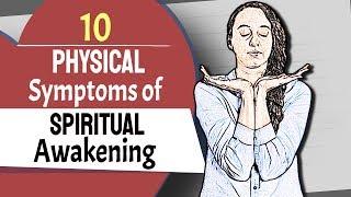 10 Physical Symptoms of Spiritual Awakening