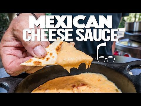 MEXICAN CHEESE SAUCE (AND SOMETHING SPECIAL TO MAKE WITH IT!) | SAM THE COOKING GUY