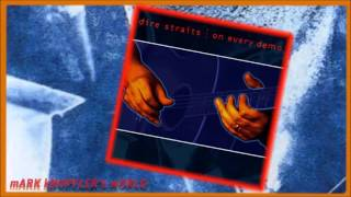 DIRE STRAITS - I Think I Love You Too Much (Live) -  On Every Demo - (1990 - 1992)