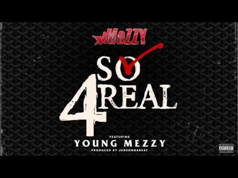 Mozzy & Young Mezzy - So 4Real