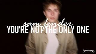 Sam Fender   You're Not The Only One (Lyrics)