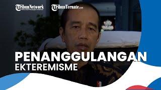 Jokowi Teken Perpres Pencegahan dan Penanggulangan Ekstremisme, Aturan Berlaku pada 7 Januari 2021