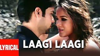 Laagi Laagi Lyrical Video Song   Aksar   Himesh Reshammiya   Emraan Hashmi, Udita Goswami