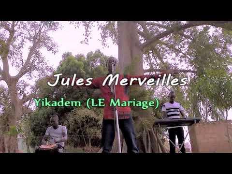 Jules Merveilles - Le mariage (Yikandem) (Clip Officiel)