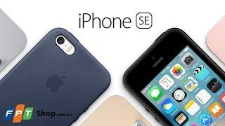 FPT Shop - iPhone SE có gì đặc biệt?