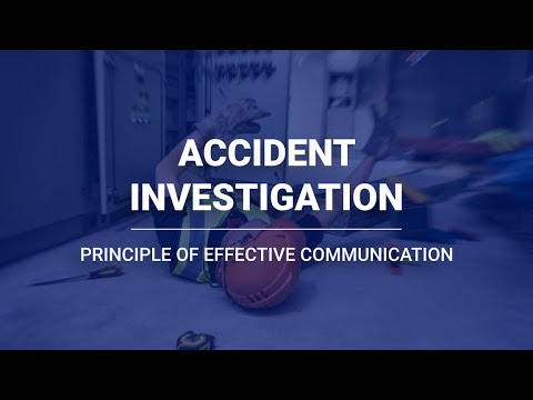 Accident Investigation   Principles of Effective Communication ...