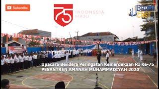 Upacara Bendera Peringatan Kemerdekaan RI Ke-75 Pesantren Amanah Muhammadiyah Tasikmalaya