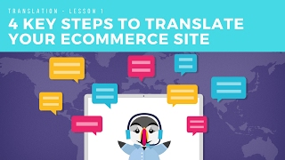 4 Key Steps to a Successful Ecommerce Website Translation