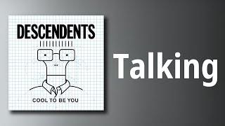 Descendents // Talking