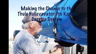 Changing to the Thule Hullavator Pro Kayak System