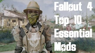 Fallout 4 - Top 10 Essential Mods