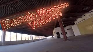 Bando Warehouse | YOLO FPV