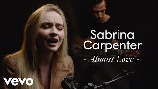 """Sabrina Carpenter   """"Almost Love"""" Official Performance"""