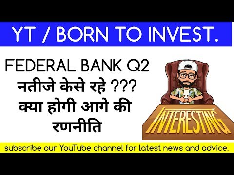 federalbank q2 result now what to do next || quarterly result || Latest share market news and advice
