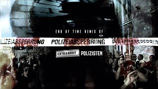 Polizisten - Extrabreit - End Of Time LP Mix Michael Kohlbecker