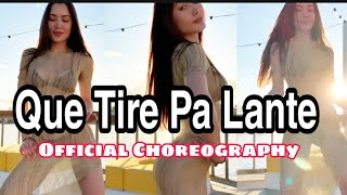 Que Tire Pa' 'Lante | Daddy Yankee |Official Choreography Video| MoinaOfficial