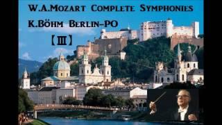 W.A.Mozart Complete Symphonies Vol.3 [ K.Böhm Berlin-PO ]