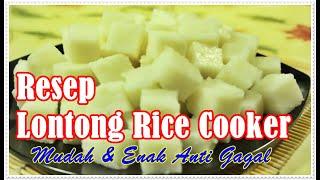 Resep Lontong Rice Cooker Mudah Dan Enak Anti Gagal